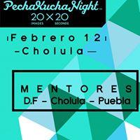 Pecha Kucha Night Cholula Vol.1