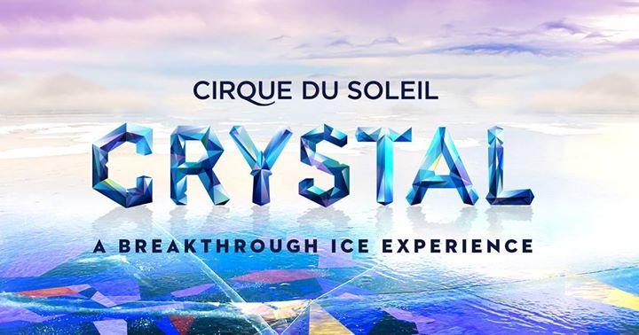 Cirque du Soleil Crystal - Abbotsford CA
