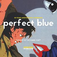 Perfect Blue - 20th Anniversary Screening