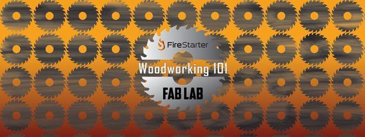 Woodworking 101 At Firestarter Fablab Warner Robins