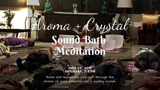 Aroma & Crystal Sound Bath Meditation
