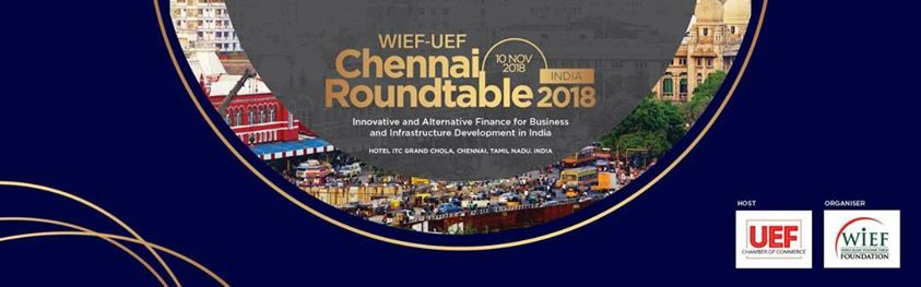 WIEF-Uef Chennai Roundtable 2018