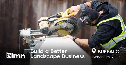 Build a Better Landscape Business - Buffalo NY