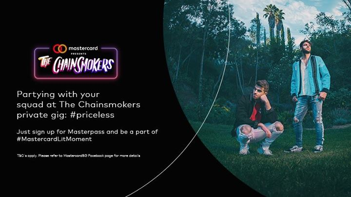 Mastercard Presents The Chainsmokers