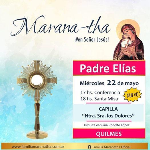 Conferencia y Sta Misa en Ntra. Sra. de los Dolores - Quilmes