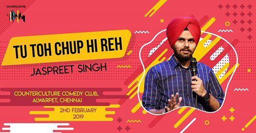 Tu Toh Chup Hi Reh by Jaspreet Singh in Chennai