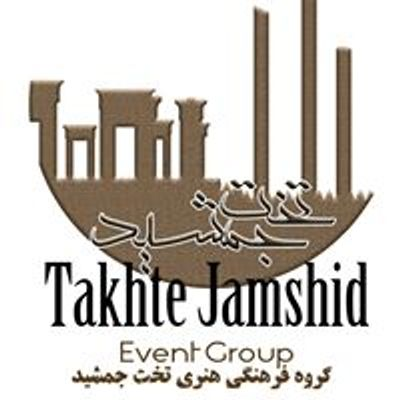 Takhte Jamshid Events
