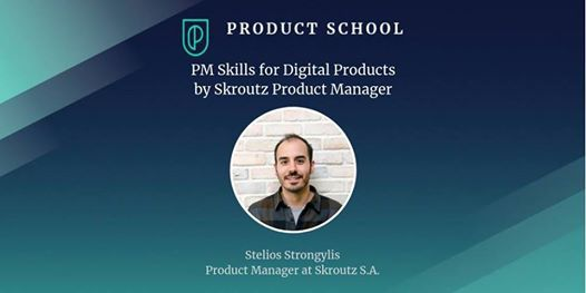 PM Skills for Digital Products by Skroutz Product Manager