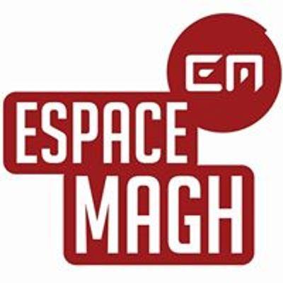 Espace Magh