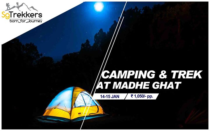 Camping & Trekking at MADHE GHAT by SG-Trekkers
