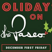 First Friday Gallery Walk Holidays on Paseo