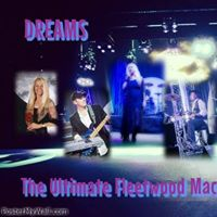 DREAMS Crystal Visions of FLEETWOOD MAC Tribute