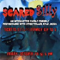 Scared Silly (An Interactive Family-Friendly Performance)