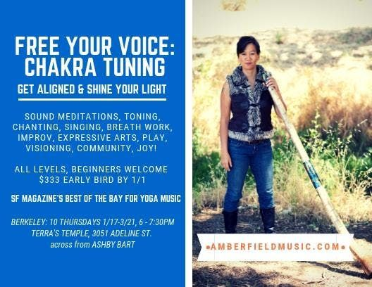 Berkeley Free Your Voice--Chakra Tuning 10 wk class