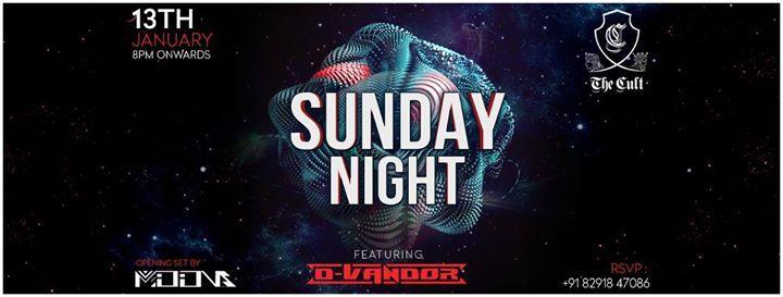 Sunday Night featuring DJ D-Vandor