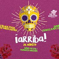 Sexta  Festa Arriba  Free Tequila no momento arriba Djs 21h