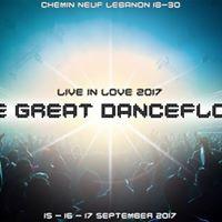 Live in Love 2017 The Great Dancefloor