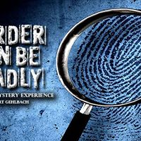 Mder Can Be Deadly A Mder Mystery Experience