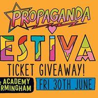 Propaganda - Bestival giveaway  30.06.17  4 Guest list