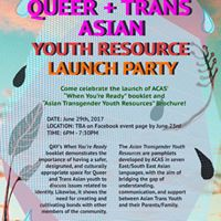 QAY Presents Queer  Trans Asian Youth Resource Launch Party