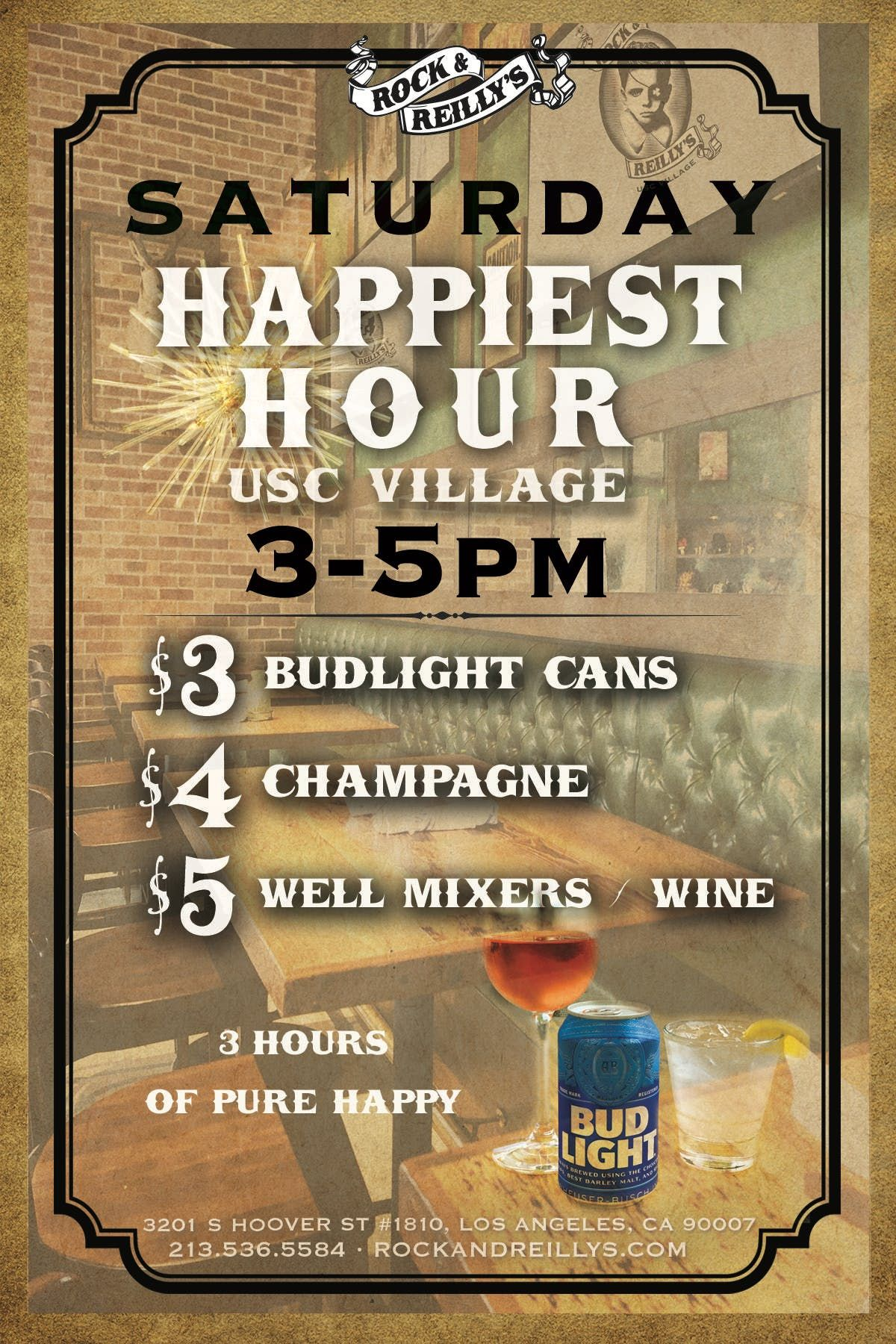 Rock & Reillys USC Happiest Hour  - 345 Drinks from 3-5pm