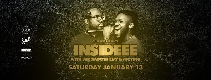 Club Teez - Insideee (London UK)  Jan.13