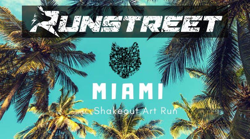Miami Shakeout Art Run