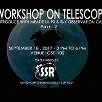 Workshop on Telescope-Part 2