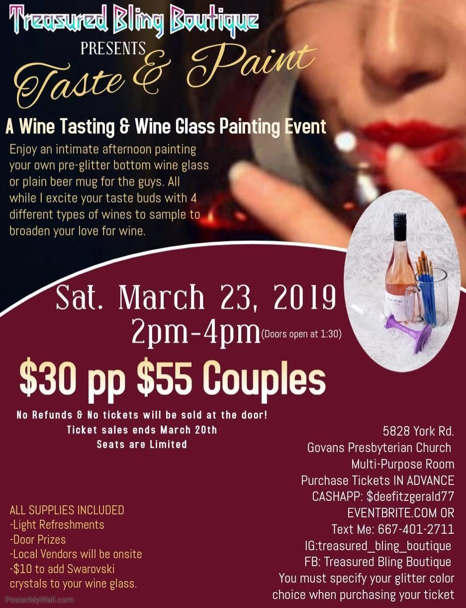 Taste & Paint (A Wine Tasting & Wine Glass Painting Event) Hosted by Treasured Bling Boutique