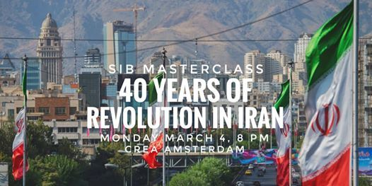 SIB Masterclass 40 Years of Revolution in Iran
