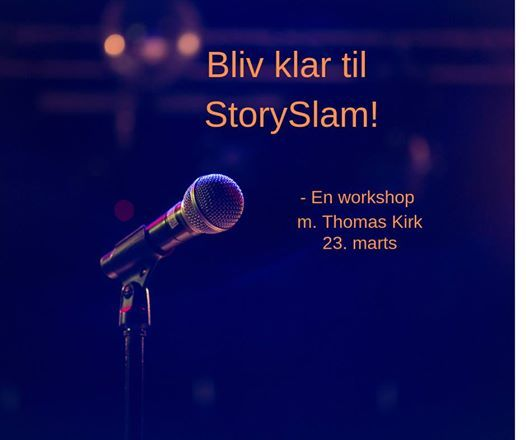 Fortlle-workshop 3 Bliv klar til StorySlam