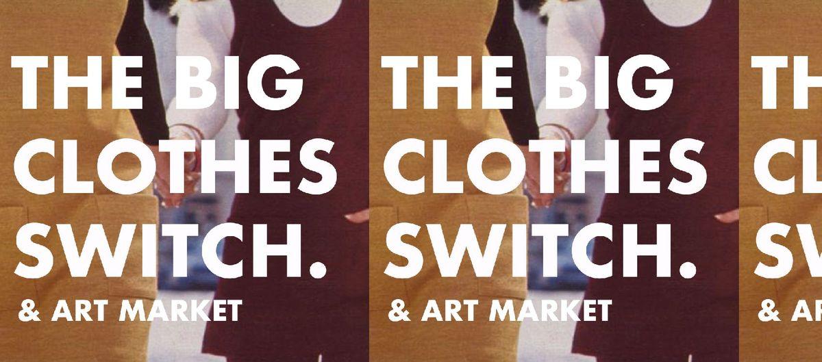 The Big Clothes Switch  Art Market