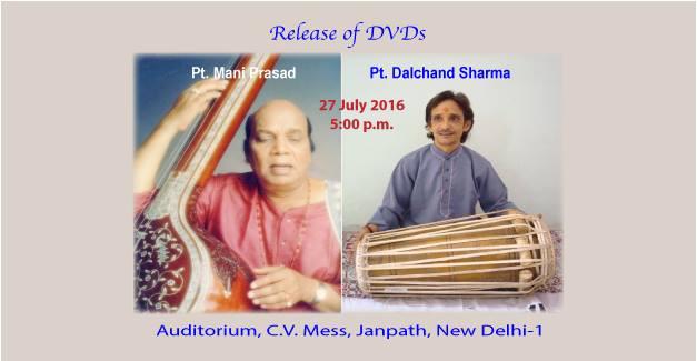 Release of DVDs on Pt. Mani Prasad and Pt. Dalchand Sharma