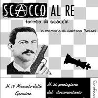 Festa in memoria di Bresci &quotScacco al re&quot 2.0