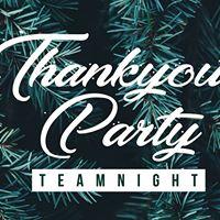 Thankyou Party Team Night - Wednesday 29 November