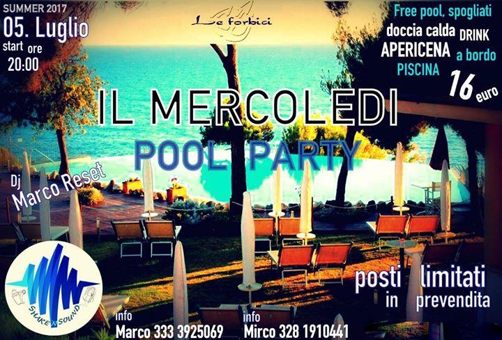 Apericena pool party °°° il mercoledi °° le forbici°° at bagno le