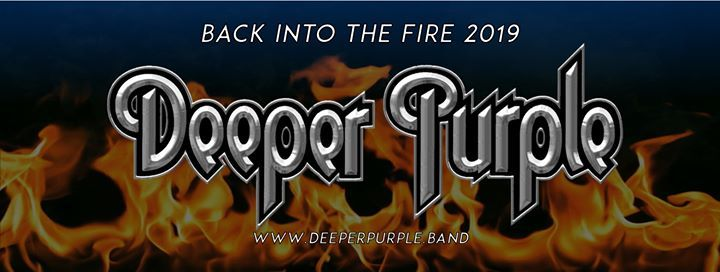 Deeper Purple - Back Into The Fire Tour 2019