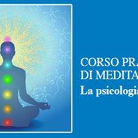 Corso Pratico di Meditazione la psicologia dello Yoga
