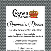 Crown Brewing &amp Tavern on Main Brewers Dinner