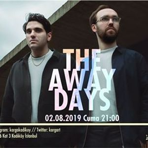 The Away Days  kargART canlkarga