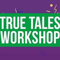 Welcome Week True Tales Workshop