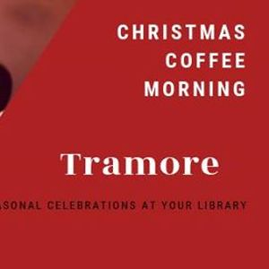 Christmas Coffee - Tramore Library