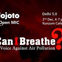 Nojoto Open Mic Delhi 5.0  A Voice Against Air Pollution