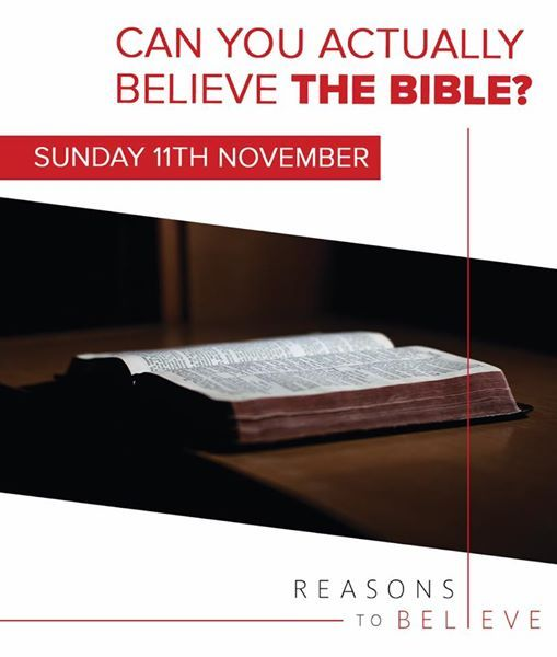 Reasons To Believe 2 Can you actually believe the Bible