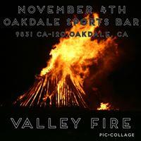 Valley Fire  Oakdale Sports Bar