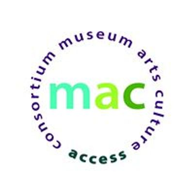 Museum, Arts and Culture Access Consortium - MAC