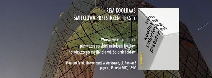Koolhaas  mieciowa przestrze  premiera ksiki