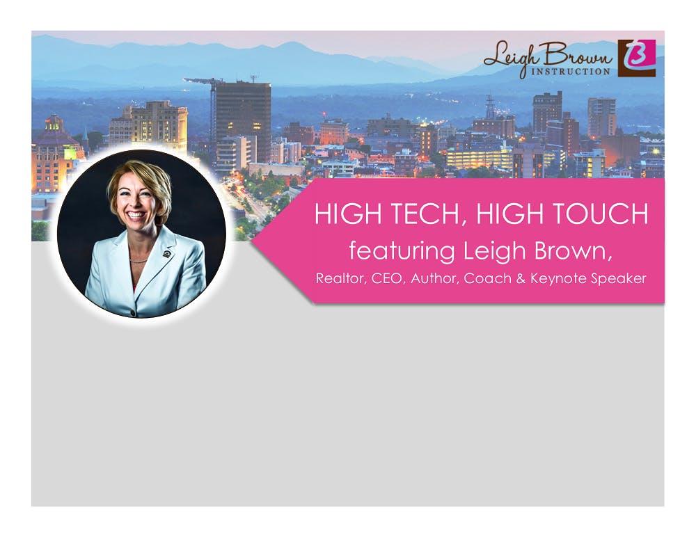 Leigh Browns HIGH TECH HIGH TOUCH Seminar