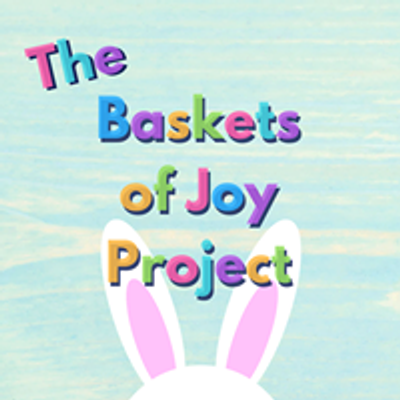 The Baskets of Joy Project