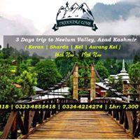 3 Days Trip To Neelum Valley Azad Kashmir (16th Nov - 19th Nov)